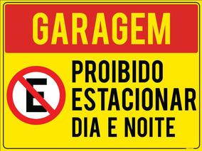 Placa Garagem Proibido Estacionar Dia E Noite 40x30cm