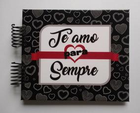 Álbum Scrapbook Namorados E Casais - Te Amo Pra Sempre