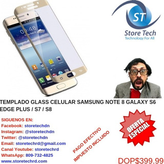 Templado Glass Celular Samsung Note 8 Galaxy S6 Edge Plus /