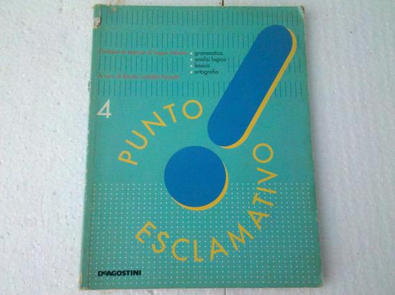 Livro Punto Esclamativo! Lingua Italiana. Gramatica...