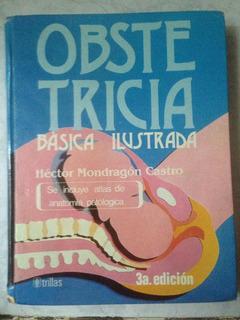 Obstetricia Básica Ilustrada- Héctor Mondragón Castro 3a