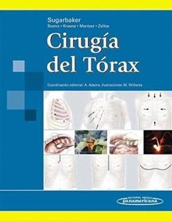 Cirugía Del Tórax - David J. Sugarbaker *