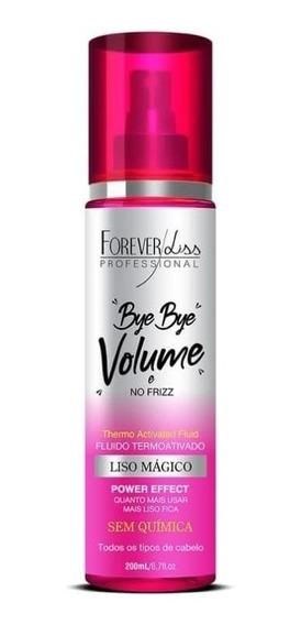 Bye Bye Volume E No Frizz Liso Mágico - Forever Liss 200ml