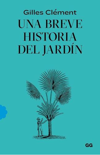 Libro Una Breve Historia Del Jardín