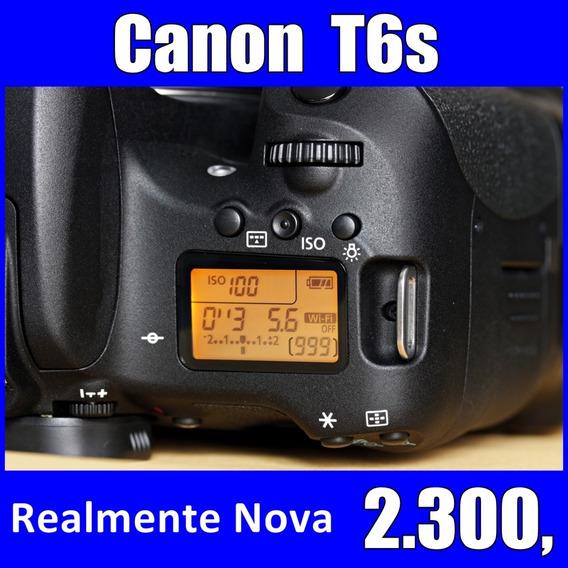 Canon Eos T6s Nova - Impecável - Não É T6i Nem T5i