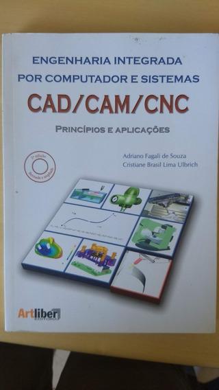 Engenharia Integrada Por Computador E Sistemas Cad Cam Cnc
