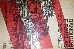Livro Bandidos E Favelas - Frete 1 Real
