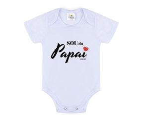 1e638e6c6 Body Para Bebe Escrito Sou Do Papai Mangas Longas - Bodies de Bebê ...