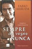 Sempre Ás Vezes Nunca-etiqueta E Comport Fabio Arruda