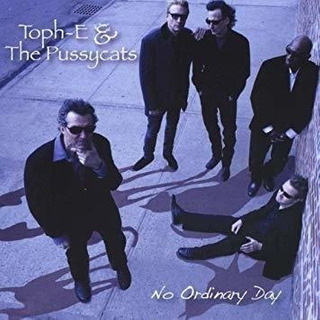 Toph-e & The Pussycats No Ordinary Day Usa Import Cd