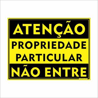 Placa Atenção Propriedade Particular Não Entre 30x20 Alumíni