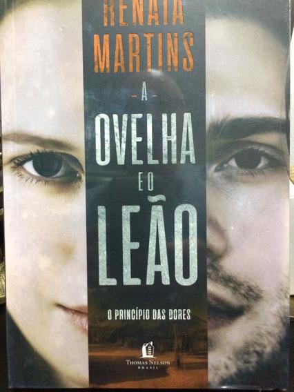 Livro A Ovelha E O Leão - Renata Martins