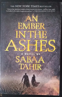 An Ember In The Ashes #1 By Sabaa Tahir