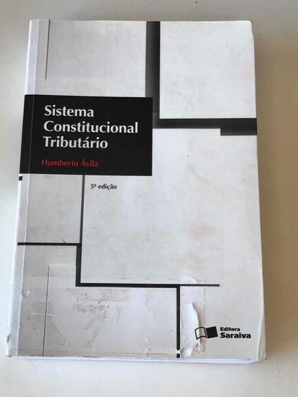 Sistema Constitucional Tributário - 5ª Edição