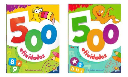 Kit 1000 Atividades - É Divertido Aprender - 2 Livros De 500