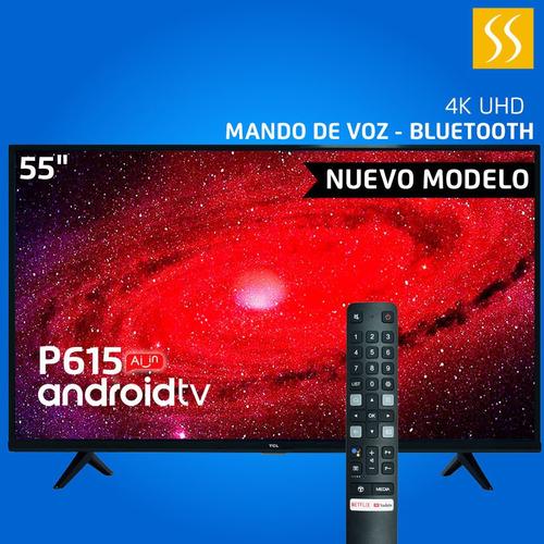 Imagen 1 de 4 de Tv Tcl 2021 55 L55p615 Android 4k Hdr Bluetooth Mando De Voz