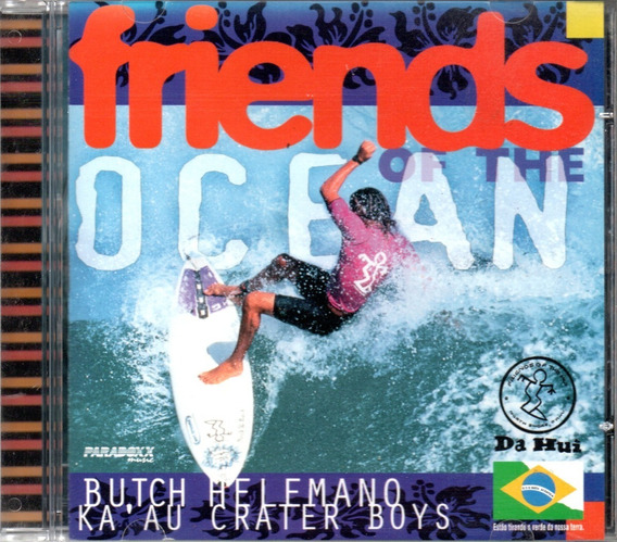 Cd Friends Of The Ocean Butch Helemano - Ka Au Crater Boys