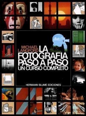 La Fotografia Paso A Paso - Langford Michael (libro)