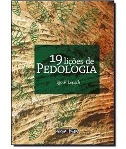 19 Lições De Pedologia - Novo - 2011