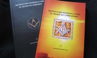Libros De Instrucción Masonica Para Aprendiz Y Compañero