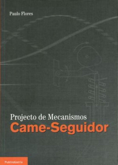 Projecto De Mecanismos Came-seguidor