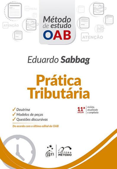 Livro - Série Método De Estudo Oab - Prática Tributária, 11ª