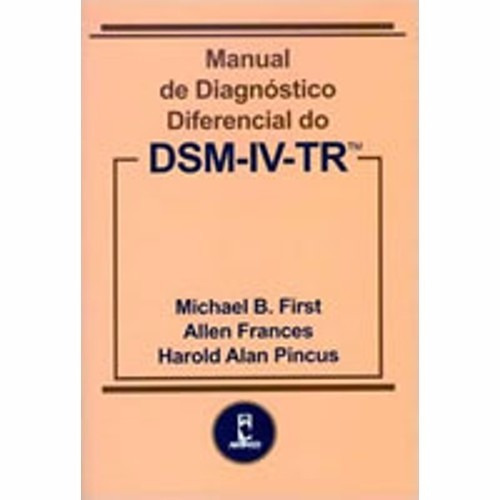 Livro Manual De Diagnóstico Diferencial Do Dsm-iv-tr