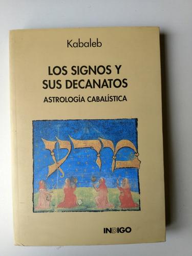 Los Signos Y Sus Decanatos Kabaleb