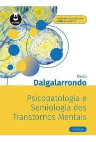 Psicopatologia E Semiologia Dos Transtornos Mentais - Artmed