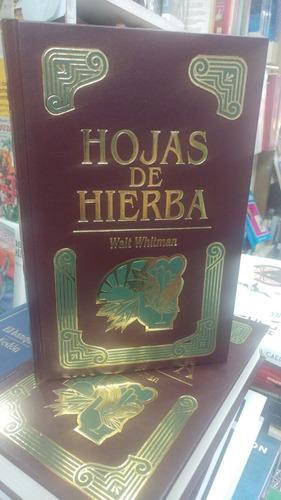 Hojas De Hierba - Walt Whitman - Edición De Lujo