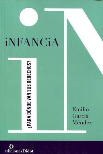 Infancia-garcia Mendez, Emilio