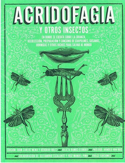 Acridofagia Y Otros Insectos