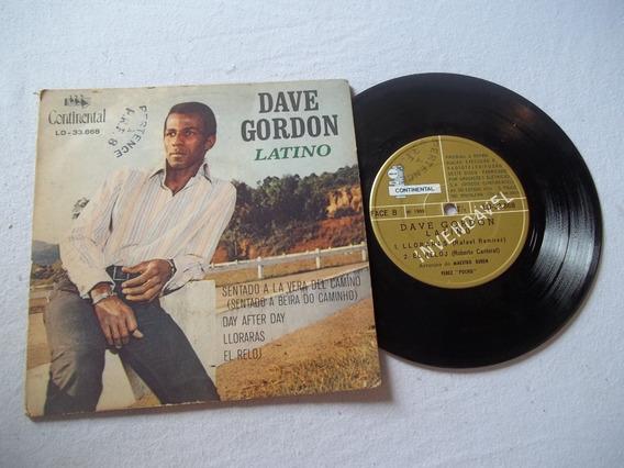 Vinil Compacto - Dave Gordon - Latino - Sentado A La Vera