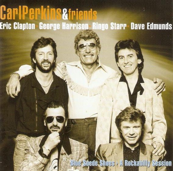 Cd Carl Perkins & Friends - Blue Suede Shoes/ A Rockabilly