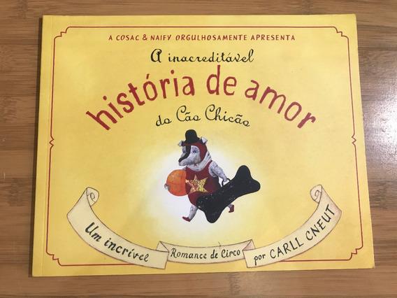 Livro - A Inacreditável História De Amor Do Cão Chicão