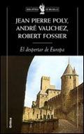 Imagen 1 de 3 de El Despertar De Europa 950-1250 De Robert Fossier - Crítica
