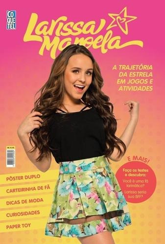 Larissa Manoela - A Trajetoria Da Estrela Em Jogos