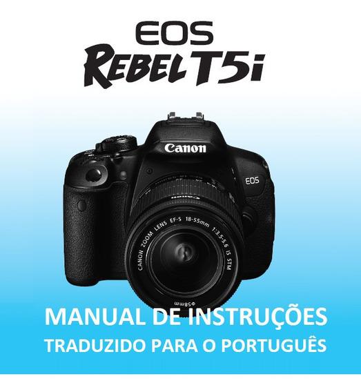 Manual Em Português Canon Eos Rebel T5i