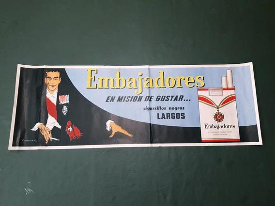 Afiche Publicitario - Original - Cigarrillos Embajadores.
