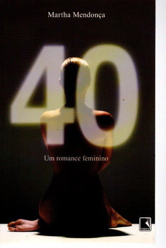 40 Um Romance Feminino - Record - Bonellihq Cx376 G18