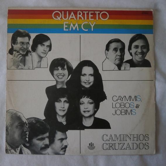 Lp Quarteto Em Cy 1981 Caminhos Cruzados, Vinil Com Encarte