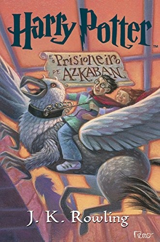 Harry Potter E O Prisioneiro De Azkaban - Livro 3