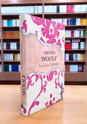 La Señora Dalloway - Virginia Woolf - Alianza