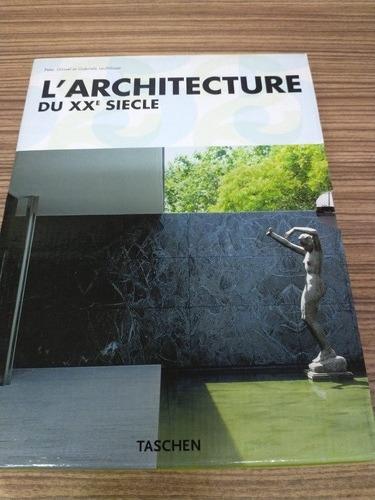 L'architecture Du Xx Siecle