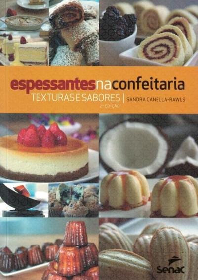 Espessantes Na Confeitaria - 2ª Ed
