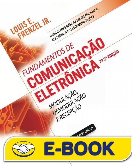 Fundamentos De Comunicação Eletrnca: Modulação, Demodulação