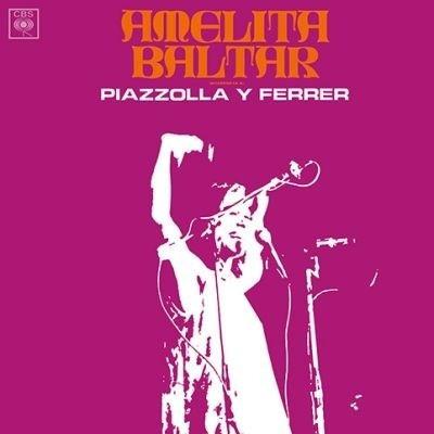 Vinilo Amelita Baltar Interpreta A Piazzola Y Ferrer Lp