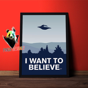 Quadro I Want To Believe Arquivo X Decoracao Nerd Geek Filme