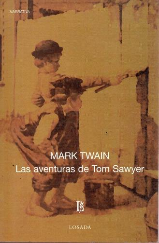 Las Aventuras De Tom Sawyer - Twain - Losada