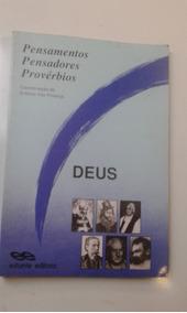 Livro Deus Pensamentos Pensadores Provérbios Antonio Vaz Pro